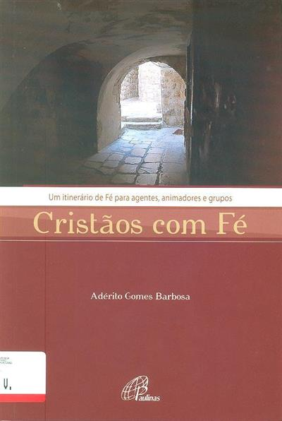 Cristãos com fé (Adérito Gomes Barbosa)