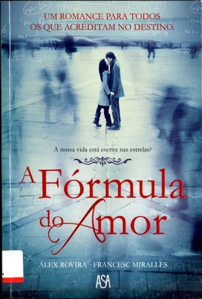 A fórmula do amor (Álex Rovira, Francesc Miralles)