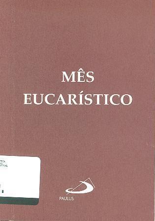 Mês eucarístico (org. Giuseppe Santoro)