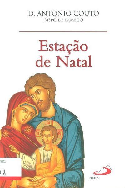 Estação de Natal (D. António Couto)