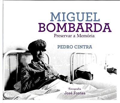 Miguel Bombarda (Pedro Cintra)