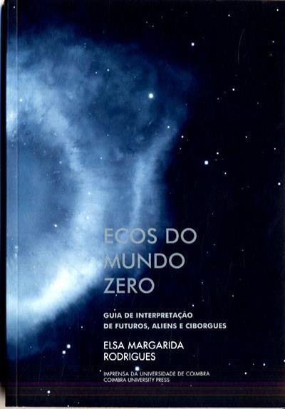Ecos do mundo zero (Elsa Margarida Rodrigues)
