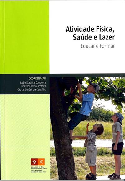 Atividade física, saúde e lazer (coord. Isabel Cabrita Condessa, Beatriz Oliveira Pereira, Graça Simões de Carvalho)