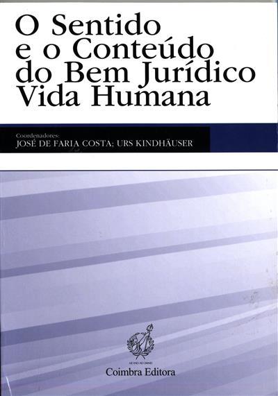 O sentido e o conteúdo do bem jurídico vida humana