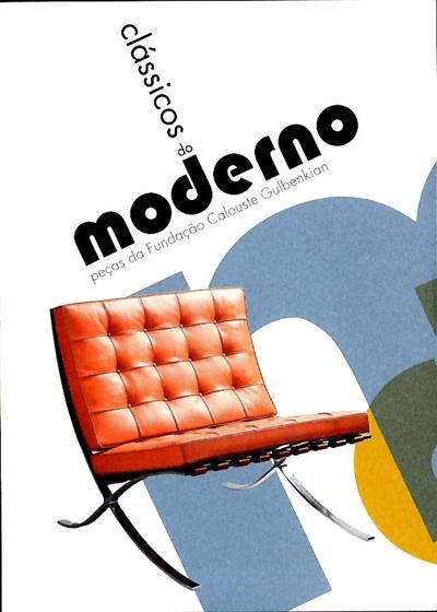 Clássicos do moderno (textos Catarina Vaz Pinto, Bárbara Coutinho)
