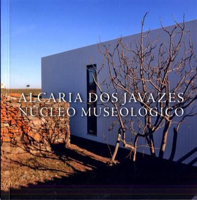 Alcaria dos Javazes (coord. Santiago Macias)