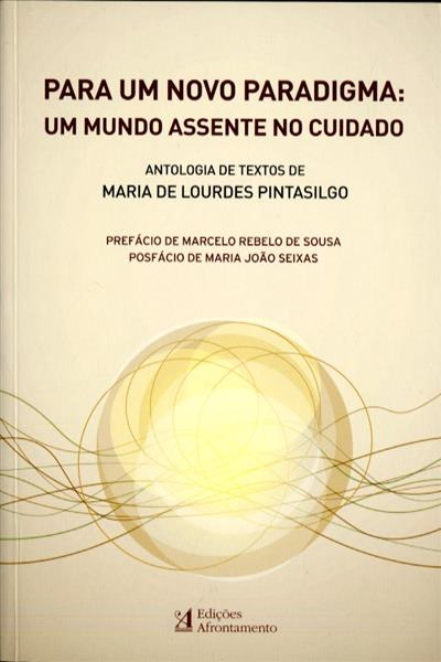 Para um novo paradigma (antologia de textos de Maria de Lourdes Pintasilgo)