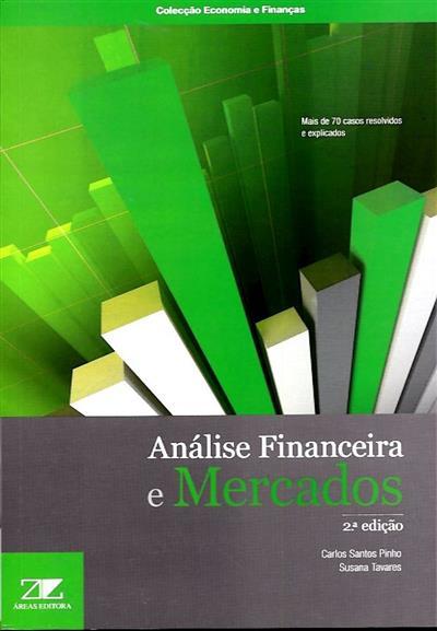 Análise financeira e mercados (Carlos Pinho, Susana Vasconcelos Tavares)