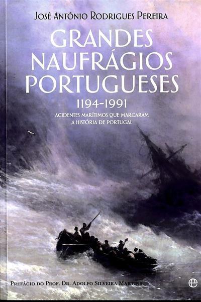 Grandes naufrágios portugueses (José António Rodrigues Pereira)