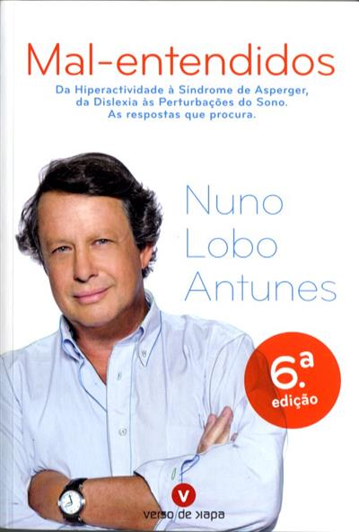 Mal-entendidos (Nuno Lobo Antunes)