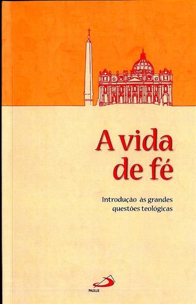 A vida de fé (trad. Manuel de Aguiar)