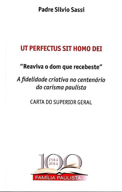 Ut perfectus sit homo dei (Padre Silvio Sassi)
