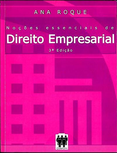 Noções essenciais de direito empresarial (Ana Roque)