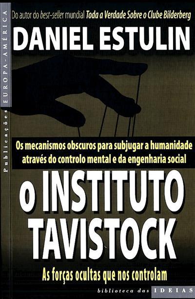 O Instituto Tavistock (Daniel Estulin)