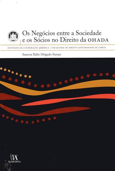 Os negócios entre a sociedade e os sócios no direito da OHADA (Samora Ilídio Delgado Sampa)