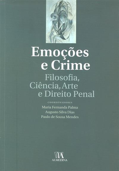 Emoções e crime (Colóquio Internacional Emoções e Crime...)