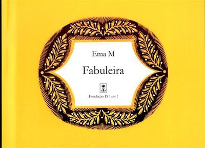 Fabuleira (textos António d'Orey Capucho, Maria Augusta Babo)