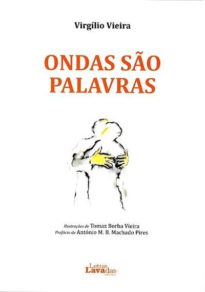 Ondas são palavras (Virgílio Vieira)