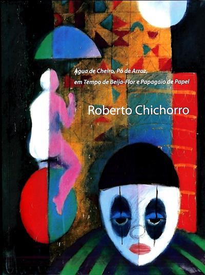 Roberto Chichorro ([org.] Fundação D. Luís I)