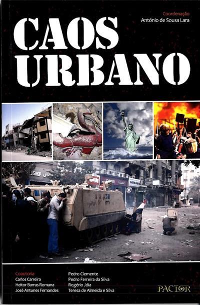 Caos urbano (coord. António de Sousa Lara)