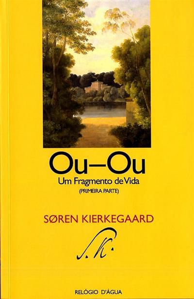 Ou -ou (Sören Kierkegaard)