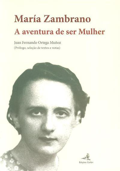 A aventura de ser mulher (María Zambrano)