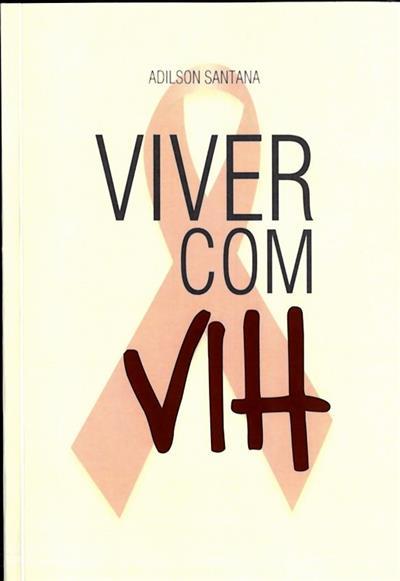 Viver com VIH (Adilson Santana)