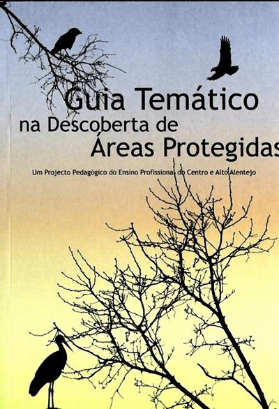 Guia temático na descoberta de áreas protegidas