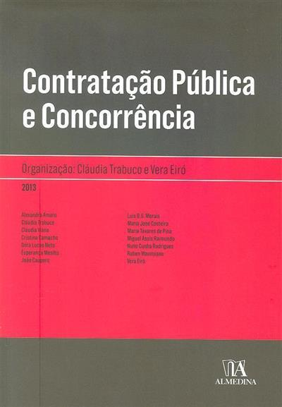 Contratação pública e concorrência (org. Cláudia Trabuco, Vera Eiró)
