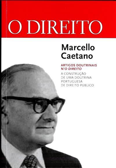 A construção de uma doutrina portuguesa de direito público (Marcello Caetano)