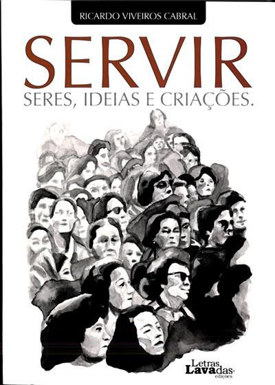 Servir (Ricardo Viveiros Cabral)