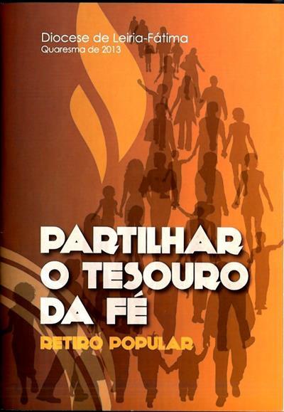 Partilhar o tesouro da fé (Diocese de Leiria-Fátima)