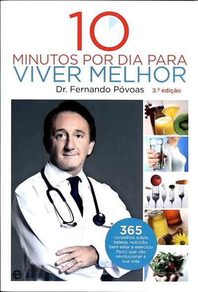 10 minutos por dia para viver melhor (Fernando Póvoas)