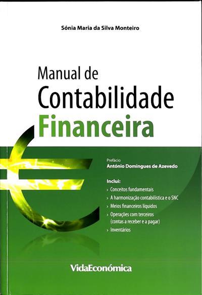 Manual de contabilidade financeira (Sónia Maria da Silva Monteiro)