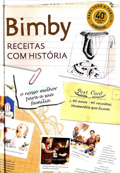 Bimby (textos e pesquisa Catarina Passos)