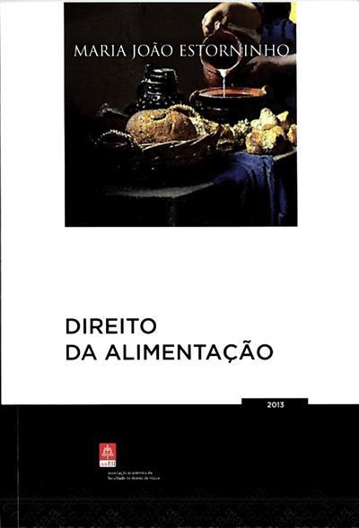 Direito da alimentação (Maria João Estorninho)