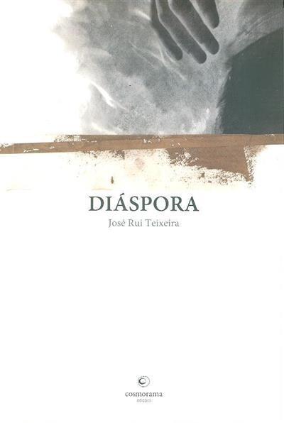 Diáspora (José Rui Teixeira)