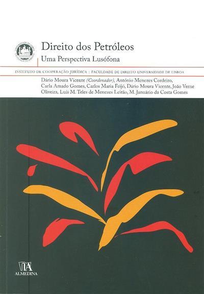 Direito dos petróleos (coord. Dário Moura Vicente)