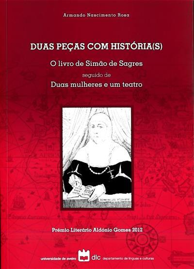 Duas peças com história(s) (Armando Nascimento Rosa)