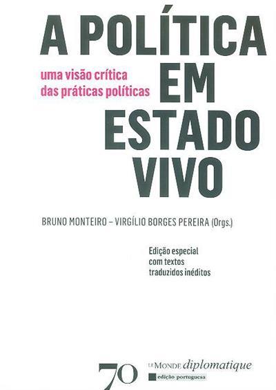 Política em estado vivo (org. Bruno Monteiro, Virgílio Borges Pereira)