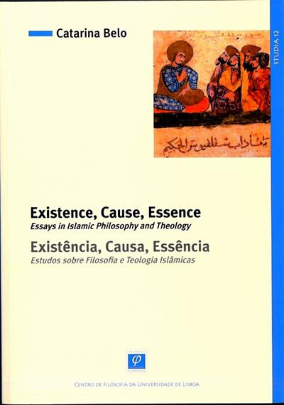 Existence, cause, essence (Catarina Melo)