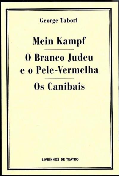 Mein Kampf ; (George Tabori)