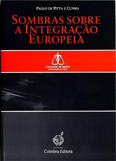 Sombras sobre a integração europeia (Paulo de Pitta e Cunha ?)