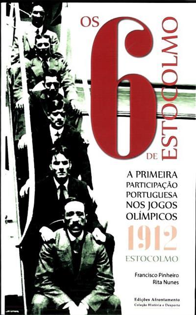 Os 6 de Estocolmo (Francisco Pinheiro, Rita Nunes)