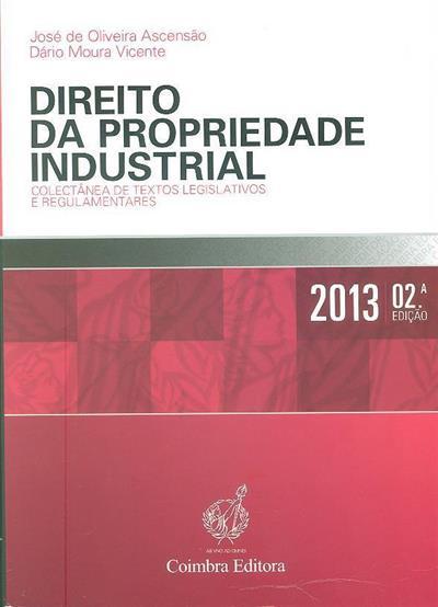 Direito da propriedade industrial ([compil.] José de Oliveira Ascensão, Dário Moura Vicente)