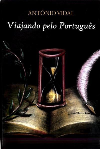 Viajando pelo português (António Dias da Silva Vidal)