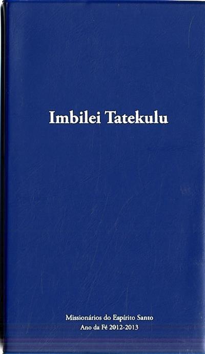 Imbilei tatekulu (Missionários do Espírito Santo)