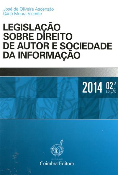 Legislação sobre direito de autor e sociedade da informação ([compil.] José de Oliveira Ascensão, Dário Moura Vicente  ?)