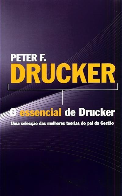 O essencial de Drucker (Peter F. Drucker)
