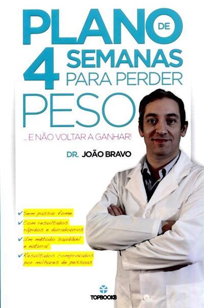 Plano de 4 semanas para perder peso (João Bravo)